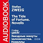 The Tide of Fortune: Stories [Russian Edition] (       UNABRIDGED) by Stefan Zweig Narrated by Arina Lanskaya