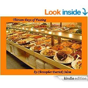Thirteen Days of Fasting