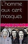 L'homme aux cent masques par Wallace