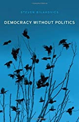Democracy without Politics