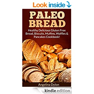 Angelina Dylons Paleo Bread Kindle eBook