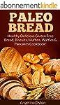 Paleo Bread: Healthy Delicious Gluten...