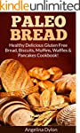 Paleo Bread: Healthy Delicious Gluten...