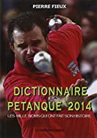 Dictionnaire de la pétanque 2014