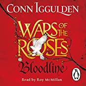 Wars of the Roses: Bloodline: The Wars of the Roses, Book 3 | Conn Iggulden