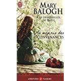 Au mpris des convenancespar Mary Balogh