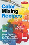 Color Mixing Recipes: Mixing recipes for more than 450 color combinations