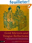Gold Mirrors and Tongue Reflections:...