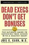 Dead Execs Don't Get Bonuses: The Ult...