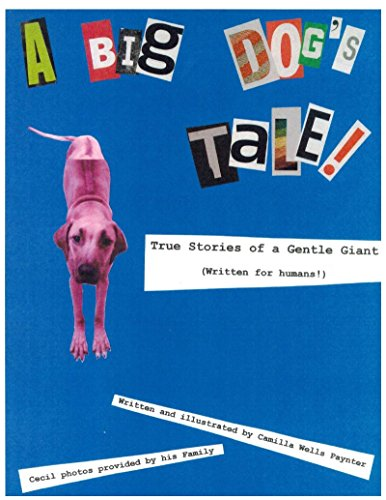 a-big-dogs-tale-true-stories-of-a-gentle-giant-written-for-humans-english-edition