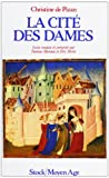 "Les Cite DES Dames (Serie ""Moyen Age"") (French Edition) (2234019893) by Pizan, Christine de"