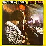 Roberta Flack First Take