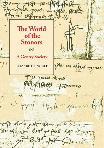 The World of the Stonors - A Gentry Society