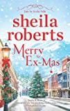 Merry Ex-Mas (Life in Icicle Falls 2 of 6)