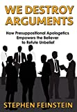 img - for We Destroy Arguments book / textbook / text book