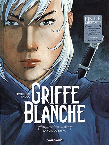 Griffe blanche, Tome 3 : La voie du sabre