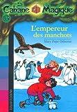 """Afficher """"La Cabane magique n° 35 L'Empereur des manchots"""""""