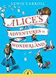Alice's Adventures in Wonderland (Puffin Classics)