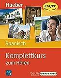 Komplettkurs Spanisch zum Hören: Sprachen lernen ohne Buch bis Niveau B1 / 8 Audio-CDs + Begleitheft