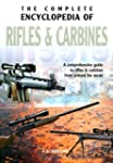 Complete Encyclopedia of Rifles and C...