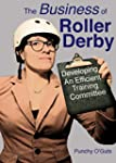 The Business of Roller Derby: Develop...