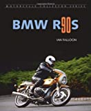 BMW R90S by Falloon  Ian  2006  Hardcover