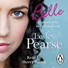 Belle Audiobook by Lesley Pearse Narrated by Sherry Baines