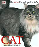 The New Encyclopedia of the Cat (0135135788) by Fogle, Bruce