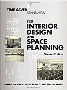 Time-Saver Standards for Interior Design and Space Planning from McGraw-Hill Professional