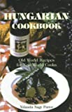 img - for Hungarian Cookbook: Old World Recipes for New World Cooks (Hippocrene International Cookbooks) by Fintor, Yolanda Nagy (2001) Hardcover book / textbook / text book