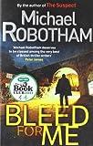 Michael Robotham Bleed For Me