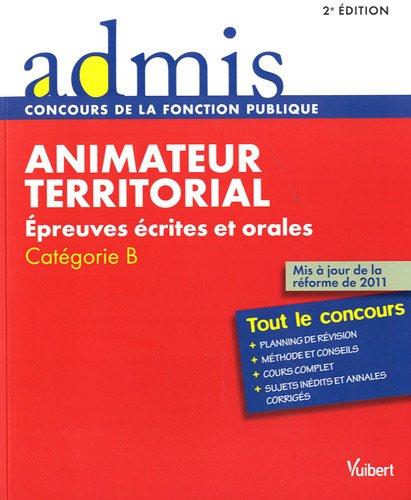 Animateur territorial : Epreuves écrites et orales, Catégorie B
