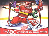 img - for The ABC's of Detroit Red Wings Hockey book / textbook / text book