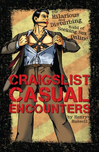 craigslist-casual-encounters-the-hilarious-and-disturbing-world-of-seeking-sex-online