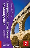 Languedoc: Carcassonne to Montpellier (Footprint Focus) (Footprint Focus Guide)
