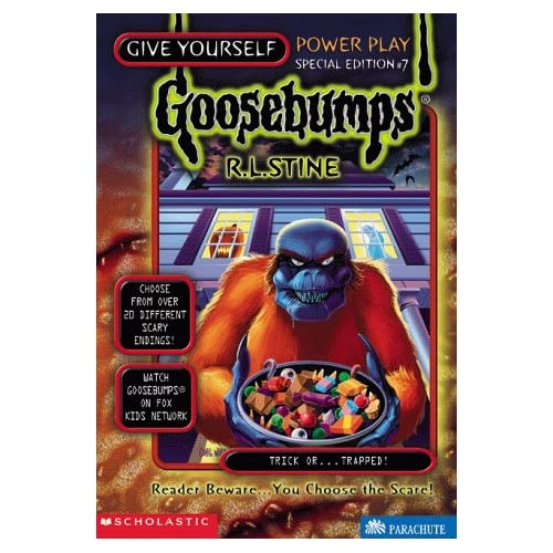 Trick Or...Trapped! (Give Yourself Goosebumps Special Edition, No 7)