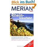 Rheinkreuzfahrt: Von Basel bis Amsterdam - Europas romantischste Flusslandschaft entdecken . Mit Köln, Düsseldorf...