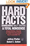 Hard Facts, Dangerous Half-Truths, an...