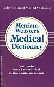 Merriam Webster S Medical Dictionary Roger W Pease Jr