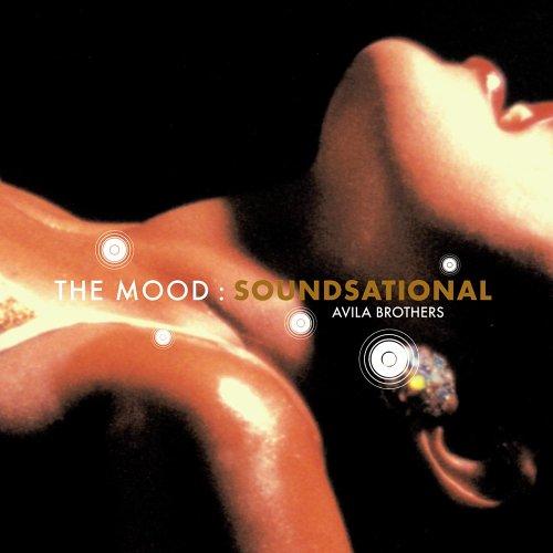 Avila Brothers-The Mood Soundsational-CD-FLAC-2005-Mrflac Download