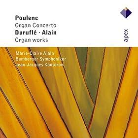Poulenc, Alain & Durufl� : Organ Works