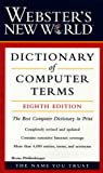 Webster's New World Dictionary of Computer Terms, 8th Edition (Dictionary)