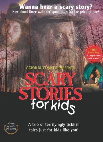 Gator Butt Willie Presents Scary Stories for Kids