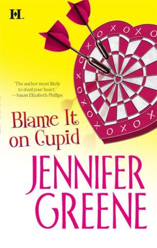 Blame It On Cupid, JENNIFER GREENE