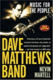 Dave Matthews Band: Music for the People, Revised and Updated