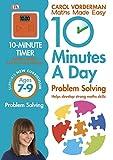Carol Vorderman 10 Minutes a Day Problem Solving KS2 Ages 7-9 (Maths Made Easy Ks2)