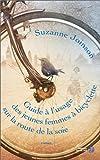 Guide à l\'usage des jeunes femmes à bicyclette sur la route de la soie par Suzanne Joinson