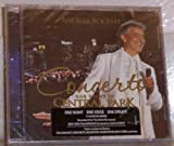 Andrea Bocelli - Concerto One Night in Central Park LIMITED EDITION CD Includes 2 BONUS Songs