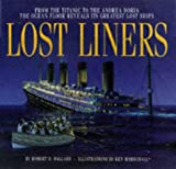 LOST LINERS (0340696575) by ROBERT D. BALLARD