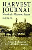 img - for Harvest Journal: Memoir of a Minnesota Farmer, Part I: 1846-1903 book / textbook / text book
